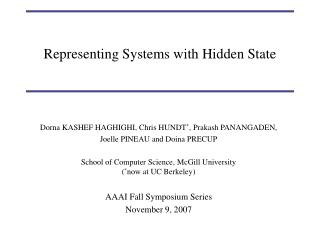 Representing Systems with Hidden State
