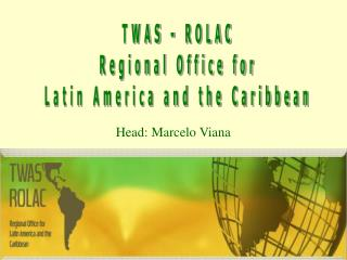TWAS - ROLAC Regional Office for Latin America and the Caribbean