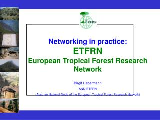 Networking in practice: ETFRN European Tropical Forest Research Network