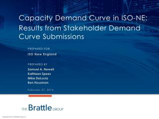 Capacity  Demand Curve in  ISO-NE: Results from Stakeholder Demand Curve Submissions
