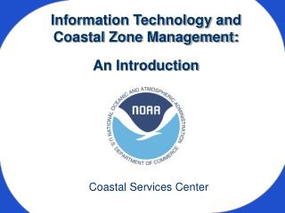 Information Technology and  Coastal Zone Management: An Introduction
