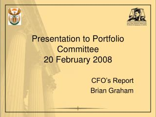 Presentation to Portfolio Committee 20 February 2008
