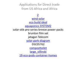Applications for Direct trade  from US Africa and Africa