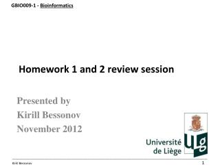 Homework 1 and 2 review session