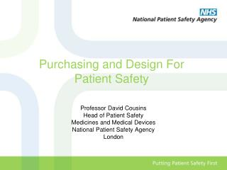 Purchasing and Design For  Patient Safety