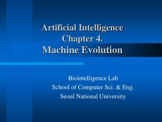 Artificial Intelligence  Chapter 4. Machine Evolution