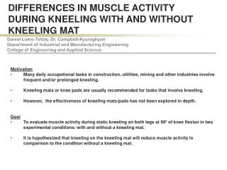 DIFFERENCES IN MUSCLE ACTIVITY DURING KNEELING WITH AND WITHOUT KNEELING MAT