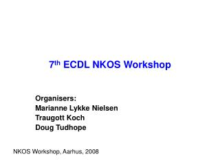 7 th  ECDL NKOS Workshop