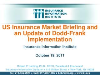 US Insurance Market Briefing and an Update of Dodd-Frank Implementation