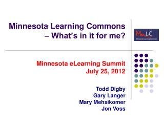 Minnesota Learning Commons – What's in it for me?