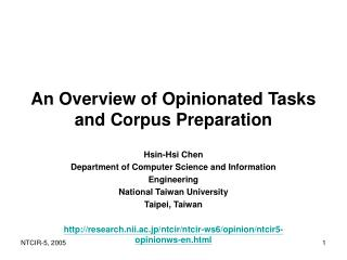 An Overview of Opinionated Tasks and Corpus Preparation
