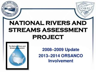 NATIONAL RIVERS AND STREAMS ASSESSMENT PROJECT