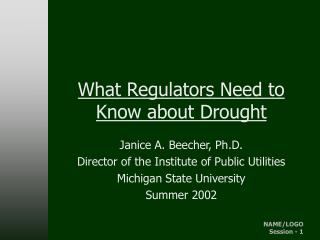 What Regulators Need to Know about Drought