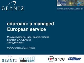 eduroam: a managed European service