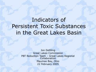 Indicators of  Persistent Toxic Substances  in the Great Lakes Basin