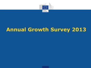 Annual Growth Survey 2013