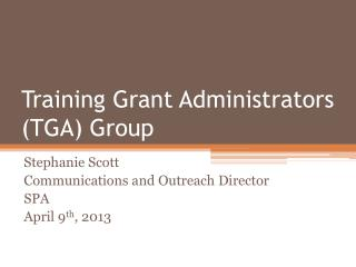 Training Grant Administrators (TGA) Group