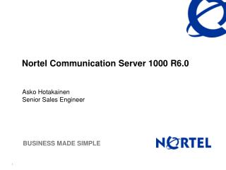 Nortel Communication Server 1000 R6.0