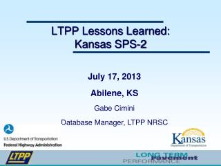 LTPP Lessons Learned: Kansas SPS-2