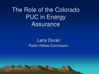 The Role of the Colorado PUC in Energy Assurance