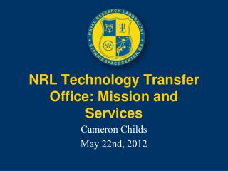 NRL Technology Transfer Office: Mission and Services