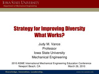 Strategy for Improving Diversity What Works?