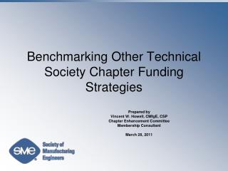 Benchmarking Other Technical Society Chapter Funding Strategies