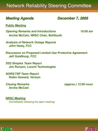 Public Meeting Opening Remarks and Introductions 	10:00 am 	Archie McCain, NRSC Chair, BellSouth