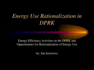 Energy Use Rationalization in DPRK