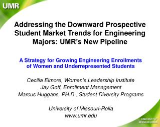 A Strategy for Growing Engineering Enrollments of Women and Underrepresented Students