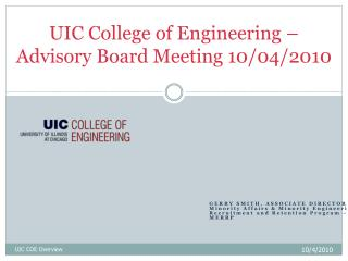 UIC College of Engineering – Advisory Board Meeting 10/04/2010