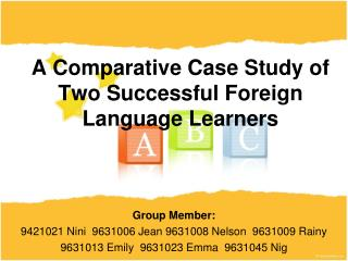 A Comparative Case Study of Two Successful Foreign Language Learners