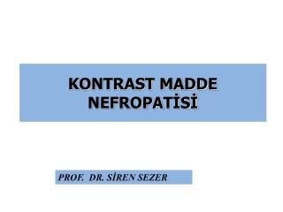 KONTRAST MADDE NEFROPATİSİ