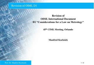 Revision of OIML D1
