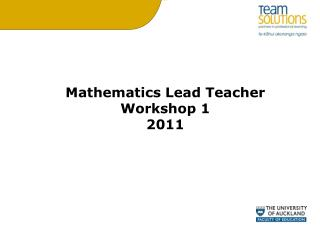 Mathematics Lead Teacher Workshop 1 2011