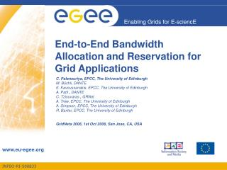 End-to-End Bandwidth Allocation and Reservation for Grid Applications