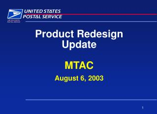 Product Redesign Update MTAC August 6, 2003