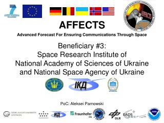 AFFECTS  Advanced Forecast For Ensuring Communications Through Space