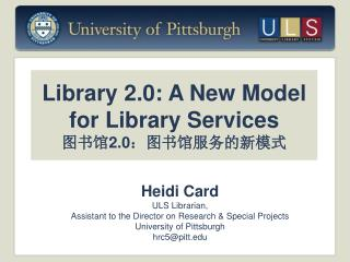 Library 2.0: A New Model for Library Services 图书馆2.0:图书馆服务 的新 模式