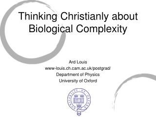 Thinking Christianly about Biological Complexity