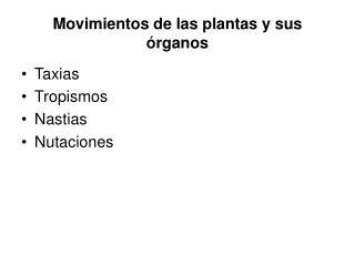 Movimientos de las plantas y sus órganos