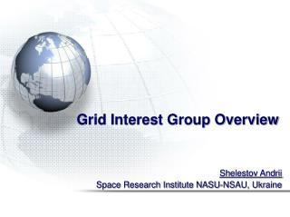 Grid Interest Group Overview