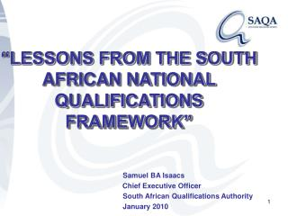 """LESSONS FROM THE SOUTH AFRICAN NATIONAL QUALIFICATIONS FRAMEWORK"""