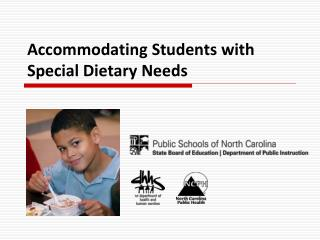 Accommodating Students with  Special Dietary Needs