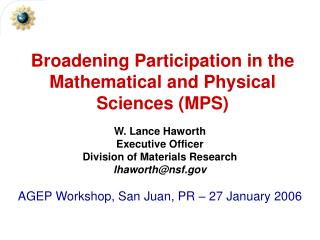 Broadening Participation in the Mathematical and Physical Sciences (MPS)