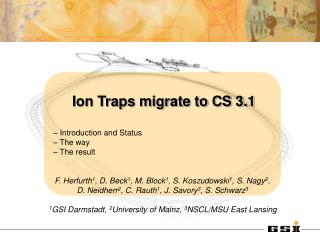 Ion Traps migrate to CS 3.1