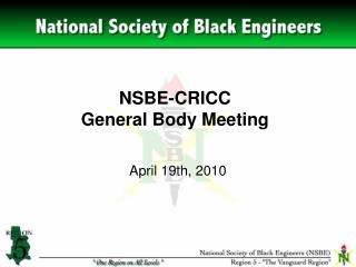 NSBE-CRICC General Body Meeting