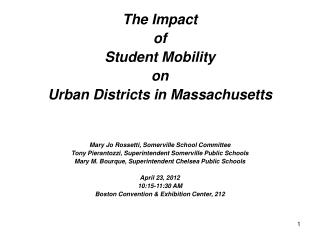 The Impact  of  Student Mobility  on  Urban Districts in Massachusetts