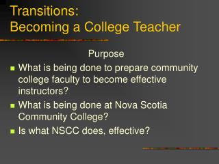 Transitions: Becoming a College Teacher