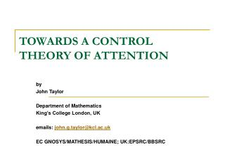 TOWARDS A CONTROL THEORY OF ATTENTION
